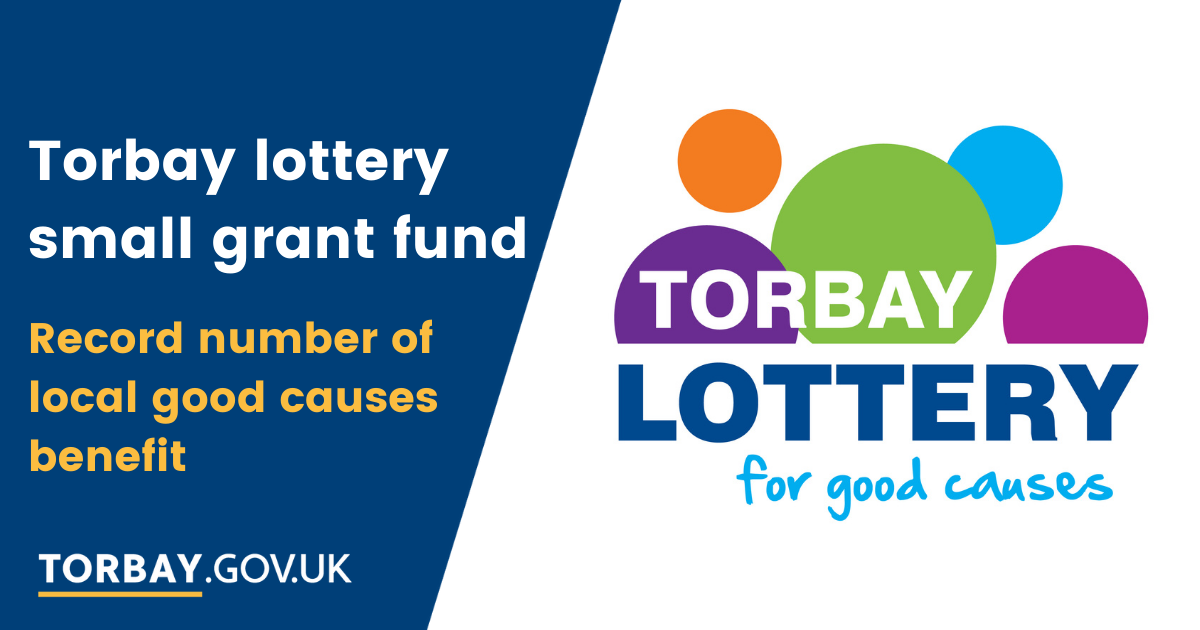 Torbay Lottery Small Grant Fund Record Number of Local Good Causes Benefit